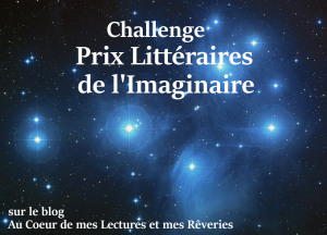 https://arieste.wordpress.com/2015/09/01/challenge-prix-litteraires-de-limaginaire/