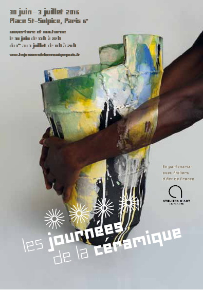 Les Journées de la Céramique, Place Saint-Sulpice, Paris 6e – du 30 juin au 3 juillet 2016 (jeudi 13h-22h | vendredi, samedi, dimanche 11h-20h)